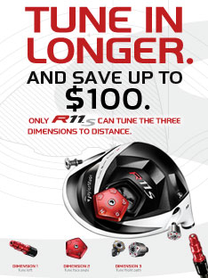 Tune In Longer and Save Up To $100 on the R11S Driver